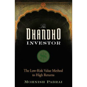 Dhandho Investor: The Low-Risk Value Method to High Returns