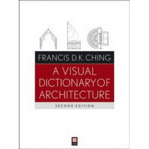 Visual Dictionary of Architecture, A