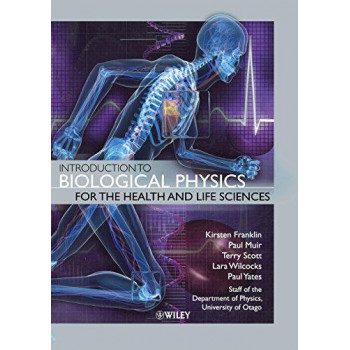 Introduction to Biological Physics for the Health & Life Sciences