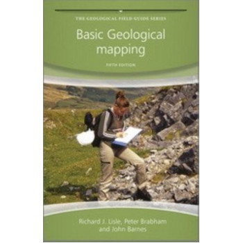 Basic Geological Mapping - Geological Field Guide (5th Edition)