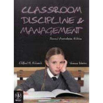 Classroom Discipline & Management (Australasian Edition) 2E