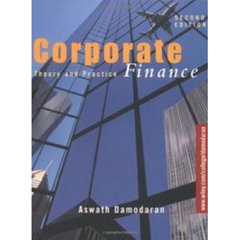 Corporate Finance: Theory & Practice 2e