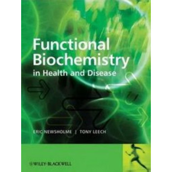 Functional Biochemistry in Health & Disease: Metabolic Regulation in Health