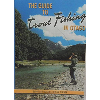 Guide to Trout Fishing in Otago