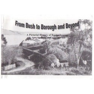 From Bush to Borough & Beyond : Pictorial History of Ravensbourne