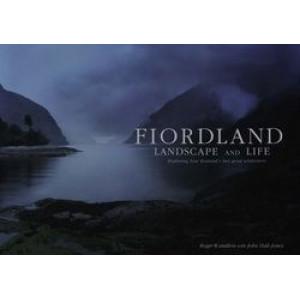 Fiordland : Landscape & Life