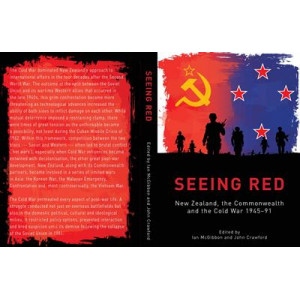 Seeing Red: NZ, the Commonwealth & the Cold War 1945-91