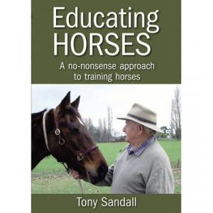 Educating Horses: A No-Nonsense Approach to Training Horses