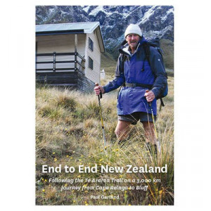 End to End New Zealand: Following the Te Araroa Trail on a 3000 km  Journey from Cape Reinga to Bluff