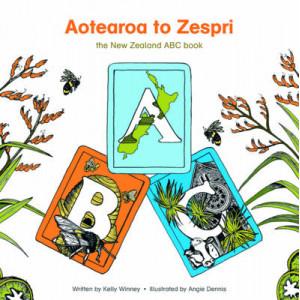 Aotearoa to Zespri : New Zealand ABC Book