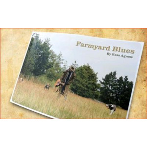 Farmyard Blues : A Collection of Humorous Ballads, Stories and Bush Poems from the Farmyard, the Woolshed and the Back Country Hut
