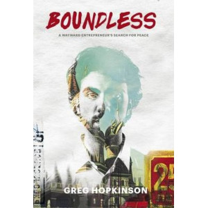 Boundless: A Wayward Entrepreneur's Search for Peace