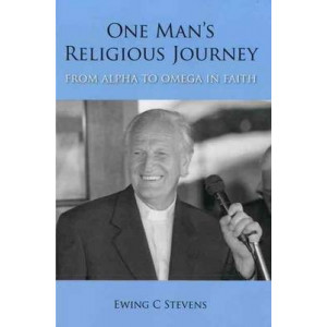 One Man's Religious Journey: From Alpha to Omega in Faith