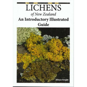 Lichens of New Zealand: An Introductory Illustrated Guide