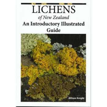 Lichens of New Zealand: An Introductory Illustrated Guide 2e