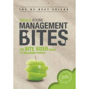 Management Bites : The Bite Sized Guide to Managing People