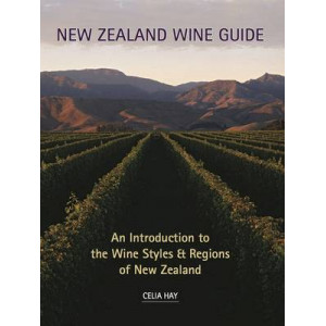 New Zealand Wine Guide: An Introduction to the Wine Styles & Regions of New Zealand