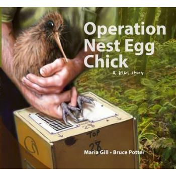 Operation Nest Egg Chick: A Kiwi Story
