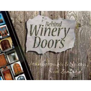 Behind Winery Doors Marlborough & Nelson