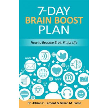 7-Day Brain Boost Plan: How to Keep Brain Fit for Life