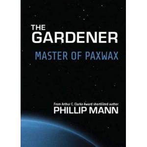 Master of Paxwax: The Gardener #2