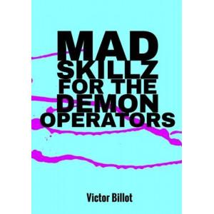 Mad Skillz for the Demon Operators