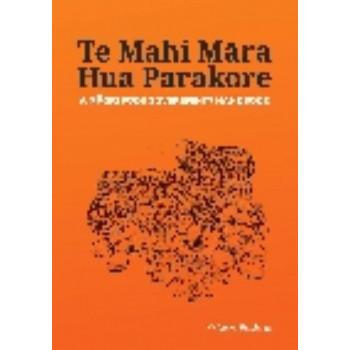 Te mahi mara hua parakore: a Maori food sovereignty handbook