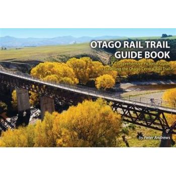 Otago Rail Trail Guidebook 5E