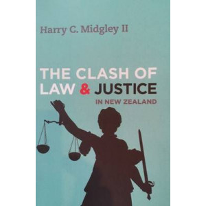 Clash of Law & Justice in New Zealand