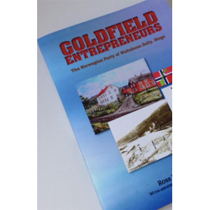 Goldfield Entrepreneurs: The Norwegian Party of Waitahuna Gully, Otago