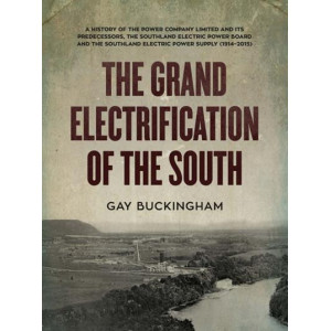 Grand Electrification of the South: A History of the Power Company and its Predecessors......