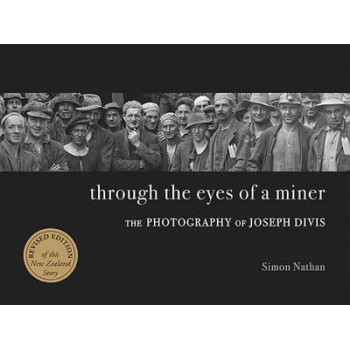 Through the Eyes of a Miner: The photography of Joseph Divis