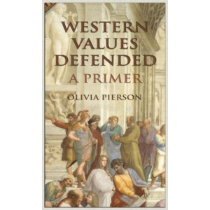 Western Values Defended: A Primer