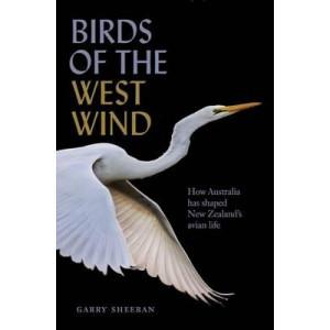 Birds of the West Wind: How Australia has Shaped NZ's Avian Life