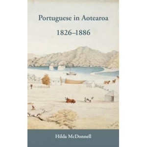 Portuguese In Aotearoa: They came to New Zealand from Portugal