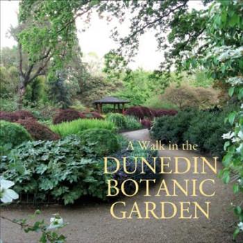 Walk in the Dunedin Botanic Garden
