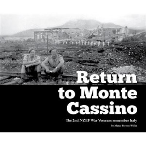 Return to Monte Cassino : The 2nd NZEF War Veterans Remember Italy