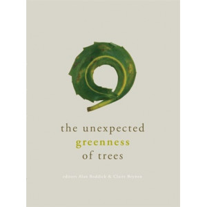 Unexpected Greenness of Trees: Poems from the Caselberg Trust International Poetry Competition 2011-2016