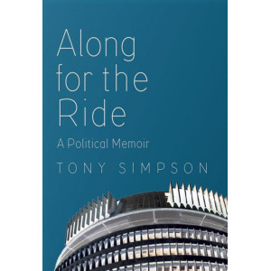 Along for the Ride: A Political Memoir