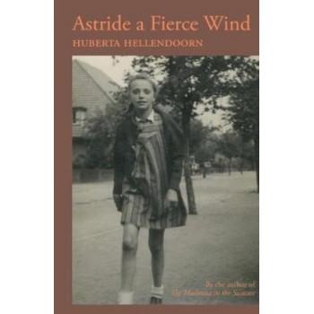 Astride a Fierce Wind
