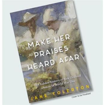 Make Her Praises Heard Afar