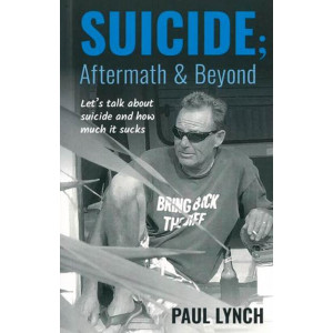 Suicide; Aftermath & Beyond: Let's talk about suicide and how much it sucks
