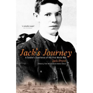 Jack's Journey: A Soldier's Experience of the First World War