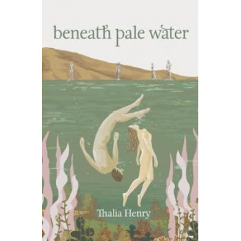 Beneath Pale Water