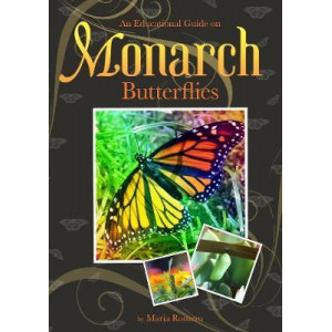 Educational Guide on Monarch Butterflies, An