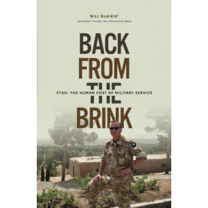 Back from the Brink: PTSD: The Human Cost of Military Service