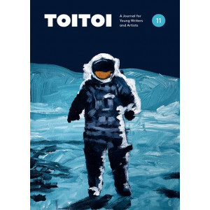 Toitoi: A Journal for Young Writers and Artists: 2018: Issue 11, Autumn 2018