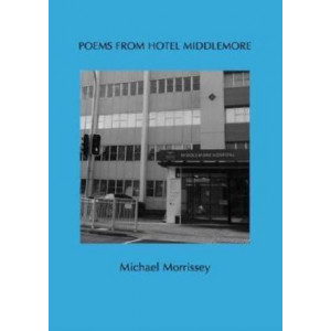 Poems from Hotel Middlemore