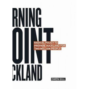 Turning Point Auckland: Radical Policy to Prepare Auckland for Two Million People