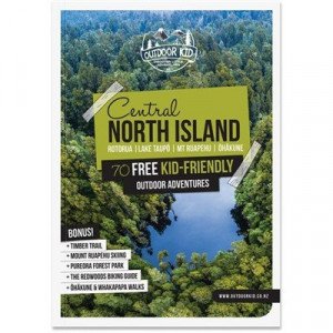 Central North Island: 70 Free Kid-Friendly Outdoor Adventures